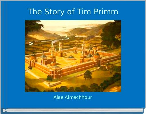 The Story of Tim Primm