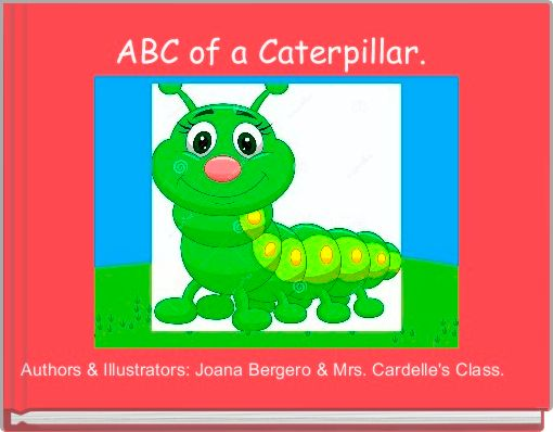 ABC of a Caterpillar.