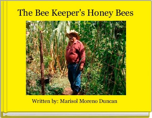 The Bee Keeper's Honey Bees