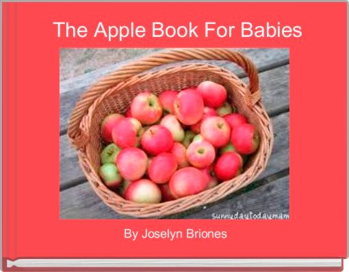 The Apple Book For Babies
