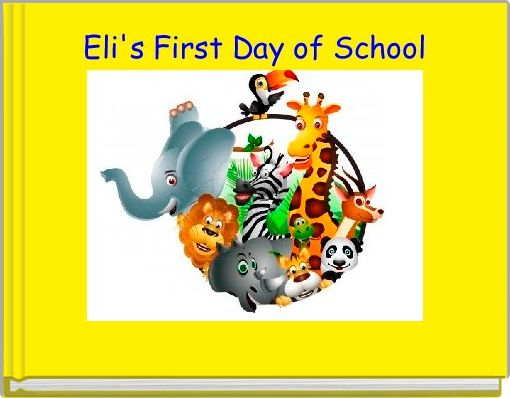 Eli's First Day of School