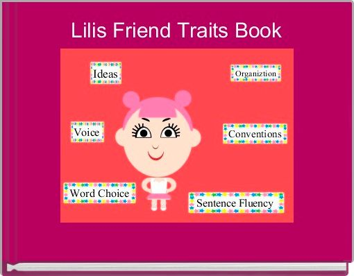 Lilis Friend Traits Book