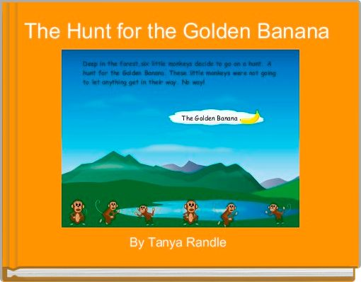 The Hunt for the Golden Banana