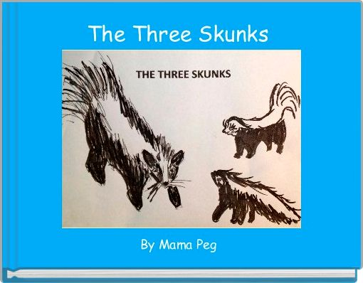 The Three Skunks