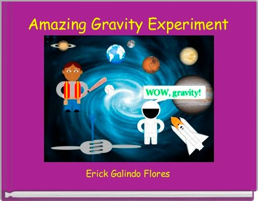Amazing Gravity Experiment