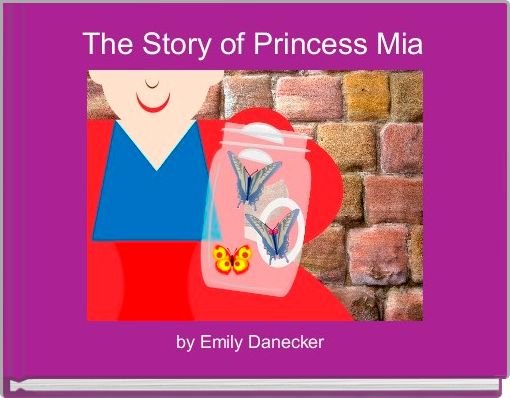 The Story of Princess Mia
