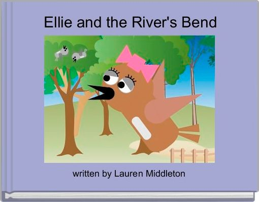 Ellie and the River's Bend