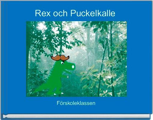 Rex och Puckelkalle