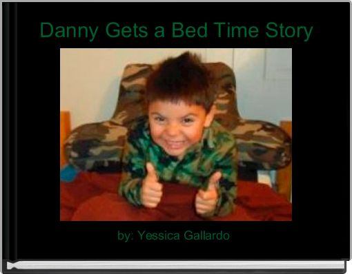 Danny Gets a Bed Time Story