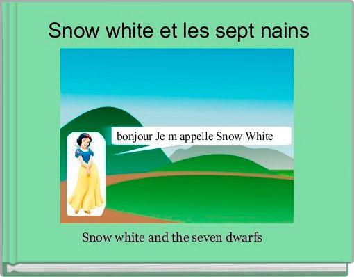 Snow white et les sept nains