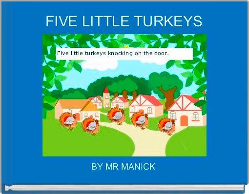 FIVE LITTLE TURKEYS