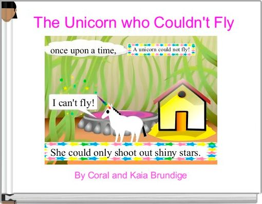The Unicorn who Couldn't Fly