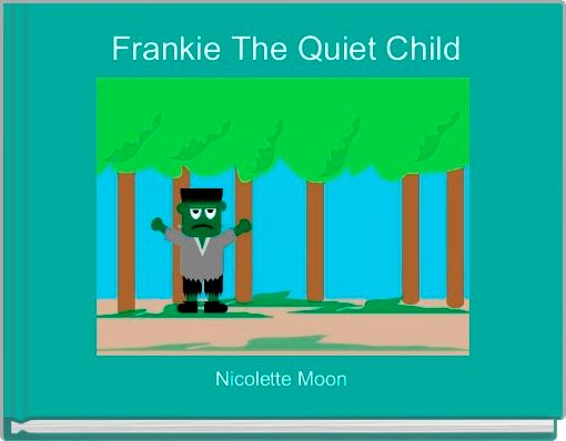 Frankie The Quiet Child