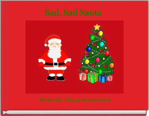 Sad, Sad Santa