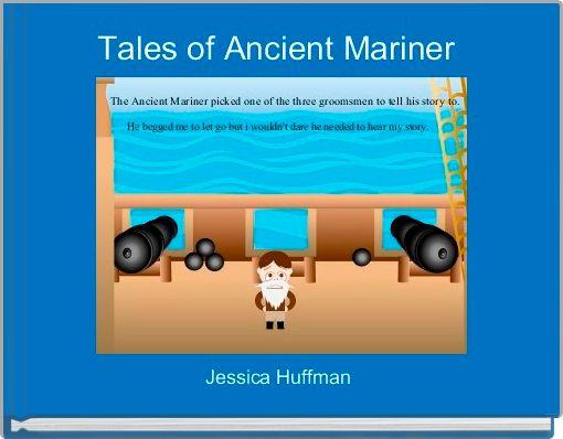 Tales of Ancient Mariner