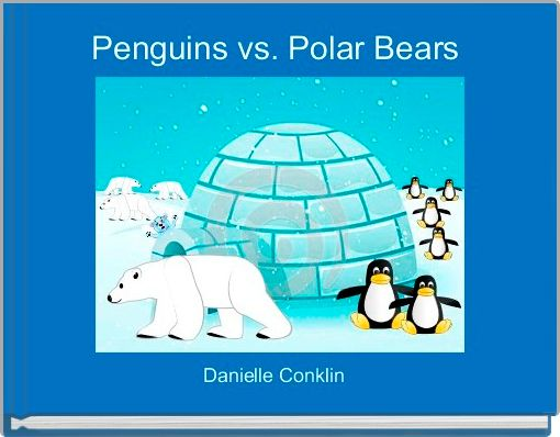 Penguins vs. Polar Bears