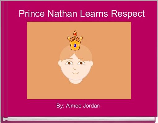 Prince Nathan Learns Respect