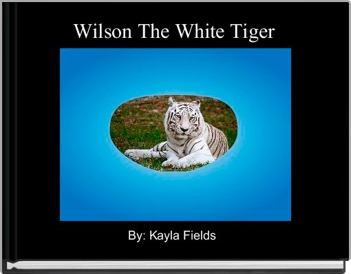 Wilson The White Tiger