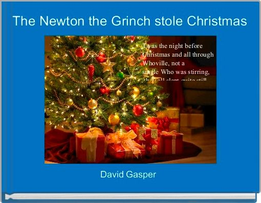 The Newton the Grinch stole Christmas