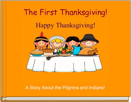 The First Thanksgiving!