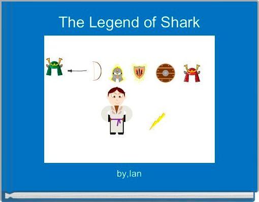 The Legend of Shark