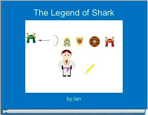 The Legend of Shark