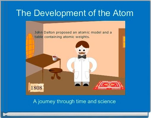 The Development of the Atom