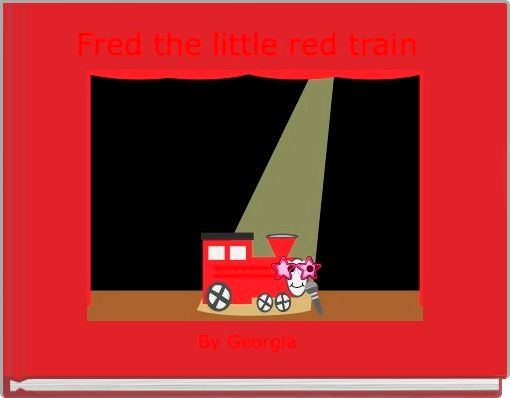 Fred the little red train