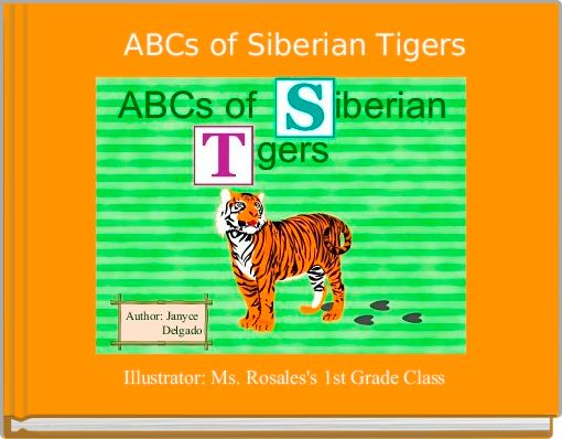 ABCs of Siberian Tigers