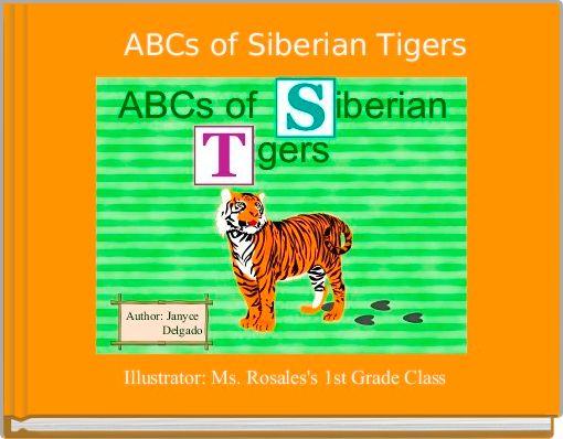 ABCs of Siberian Tigers