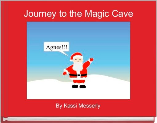 Journey to the Magic Cave