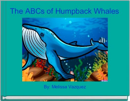 The ABCs of Humpback Whales