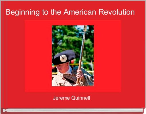 Beginning to the American Revolution