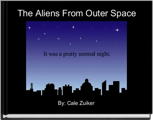 The Aliens From Outer Space