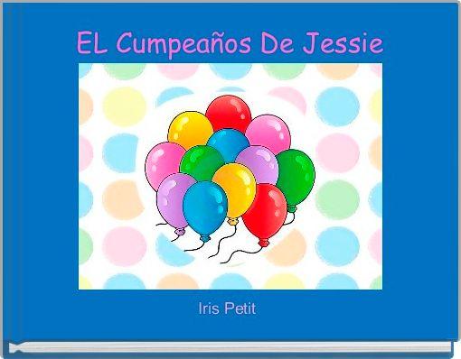 EL Cumpeaños De Jessie