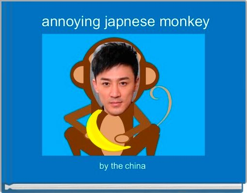 annoying japnese monkey