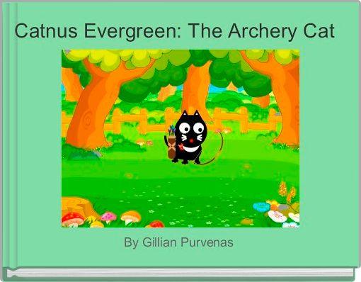 Catnus Evergreen: The Archery Cat