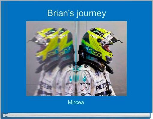 Brian's journey