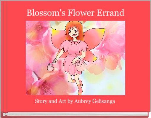 Blossom's Flower Errand