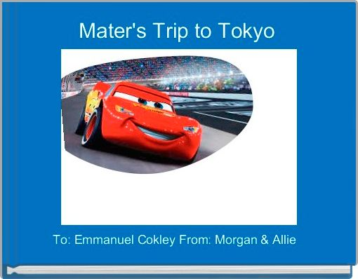 Mater's Trip to Tokyo