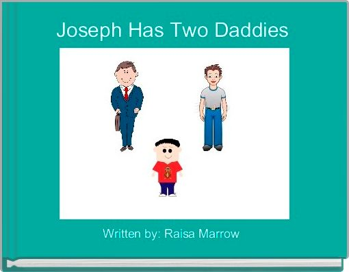 Joseph Has Two Daddies