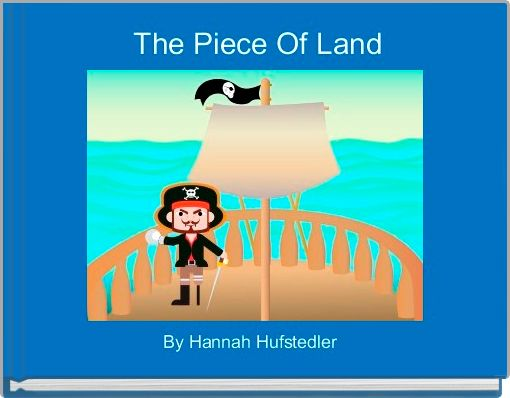 The Piece Of Land