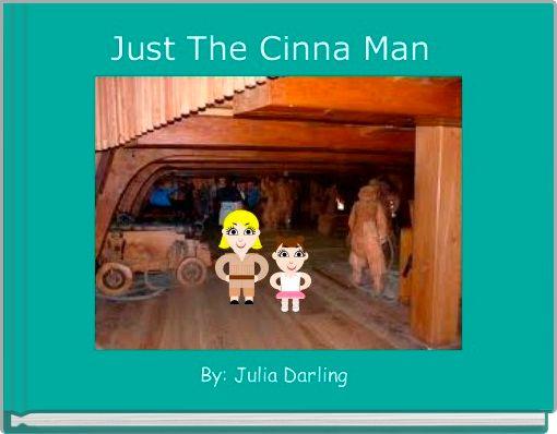 Just The Cinna Man