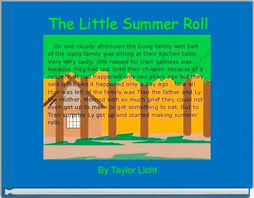The Little Summer Roll