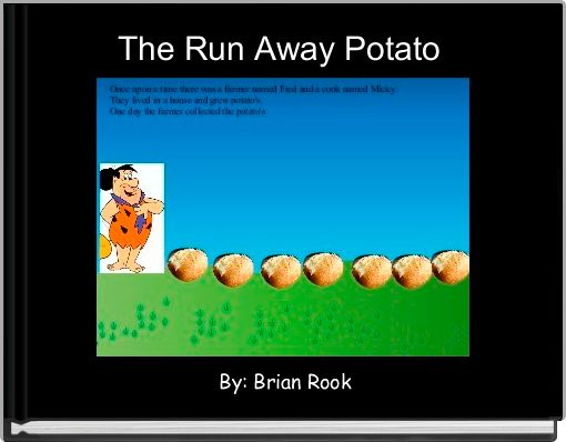 The Run Away Potato