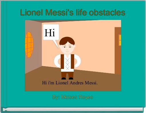 Lionel Messi's life obstacles