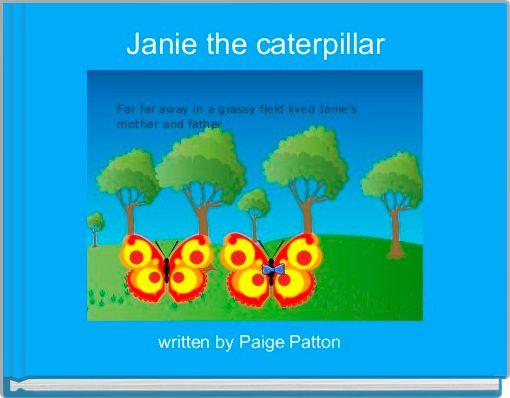 Janie the caterpillar