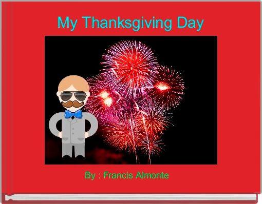 My Thanksgiving Day