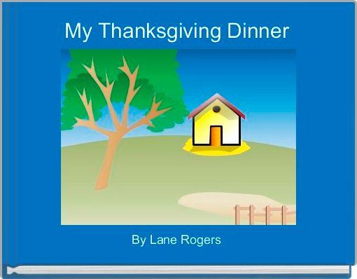 My Thanksgiving Dinner