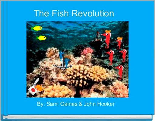 The Fish Revolution